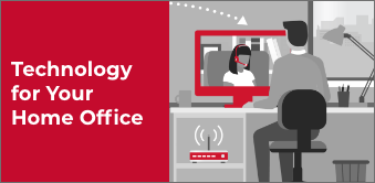 Learn more about Technology for Your Home Office