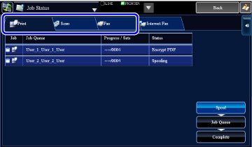 the job status screen is divided into the following four tabs enabling you to select a job list by tapping a desired tab